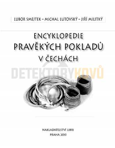 Encyklopedie pravěkých pokladů v Čechách - Detektory kovů
