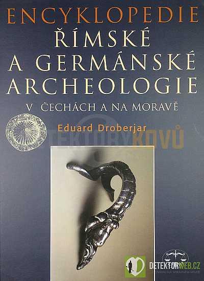 Encyklopedie římské a germánské archeologie v Čechách a na Morav - Detektory kovů