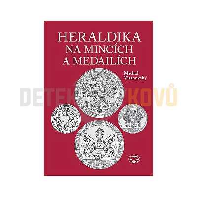 Heraldika na mincích a medailích - Michal Vitanovský - Detektory kovů